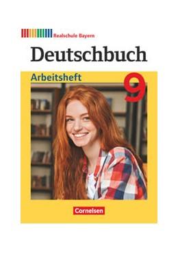 Abbildung von Aigner-Haberstroh / Bildl | Deutschbuch - Sprach- und Lesebuch - 9. Jahrgangsstufe. Realschule Bayern 2017 - Arbeitsheft | 1. Auflage | 2021 | beck-shop.de