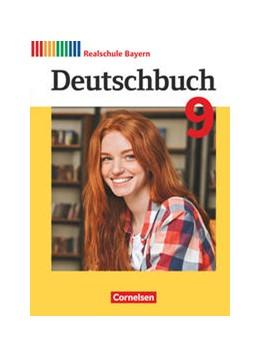 Abbildung von Brems / Kroiß   Deutschbuch - Sprach- und Lesebuch - 9. Jahrgangsstufe.Realschule Bayern 2017 - Schülerbuch   1. Auflage   2021   beck-shop.de