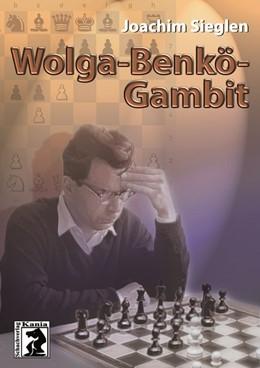 Abbildung von Sieglen | Wolga-Benkö-Gambit | 1. Auflage | 2020 | beck-shop.de