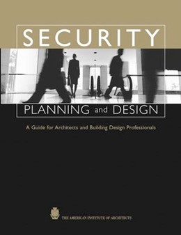 Abbildung von Demkin | Security Planning and Design | 2003 | A Guide for Architects and Bui...