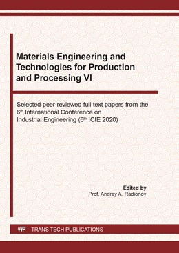 Abbildung von Radionov | Materials Engineering and Technologies for Production and Processing VI | 1. Auflage | 2021 | beck-shop.de
