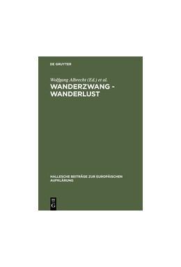 Abbildung von Albrecht / Kertscher | Wanderzwang - Wanderlust | Reprint 2012 | 1999 | Formen der Raum- und Sozialerf... | 11