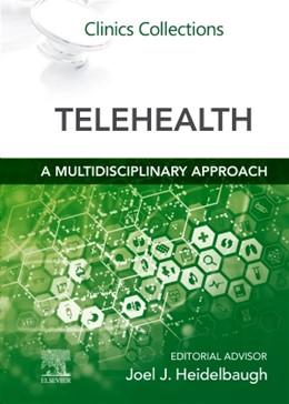 Abbildung von Heidelbaugh   Telehealth : A Multidisciplinary Approach   1. Auflage   2021   beck-shop.de