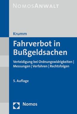 Abbildung von Krumm | Fahrverbot in Bußgeldsachen | 5. Auflage | 2021 | beck-shop.de