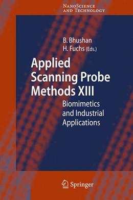 Abbildung von Bhushan / Fuchs | Applied Scanning Probe Methods XIII | 2008 | Biomimetics and Industrial App...