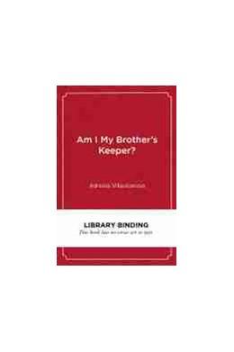 Abbildung von Am I My Brother's Keeper? | 1. Auflage | 2021 | beck-shop.de