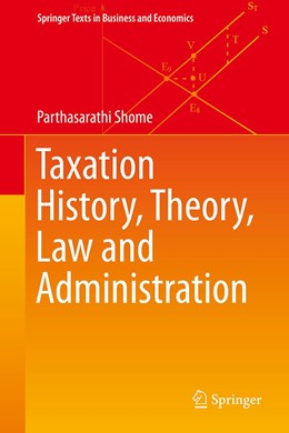 Abbildung von Shome | Taxation History, Theory, Law and Administration | 1. Auflage | 2021 | beck-shop.de