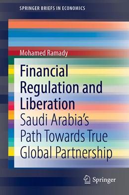 Abbildung von Ramady   Financial Regulation and Liberation   1. Auflage   2021   beck-shop.de
