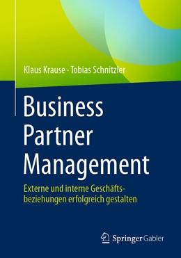 Abbildung von Krause / Schnitzler | Business Partner Management | 1. Auflage | 2021 | beck-shop.de