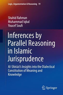 Abbildung von Rahman / Iqbal | Inferences by Parallel Reasoning in Islamic Jurisprudence | 1. Auflage | 2021 | 19 | beck-shop.de