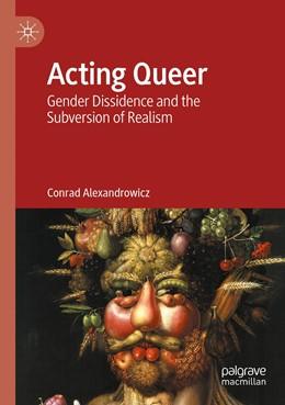 Abbildung von Alexandrowicz | Acting Queer | 1. Auflage | 2021 | beck-shop.de