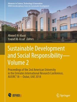 Abbildung von Al-Masri / Al-Assaf   Sustainable Development and Social Responsibility—Volume 2   1. Auflage   2021   beck-shop.de