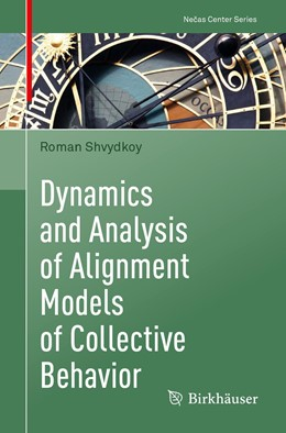 Abbildung von Shvydkoy | Dynamics and Analysis of Alignment Models of Collective Behavior | 1. Auflage | 2021 | beck-shop.de