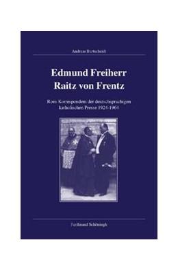 Abbildung von Burtscheidt | Edmund Freiherr Raitz von Frentz | 2008 | Rom-Korrespondent der deutschs... | 112