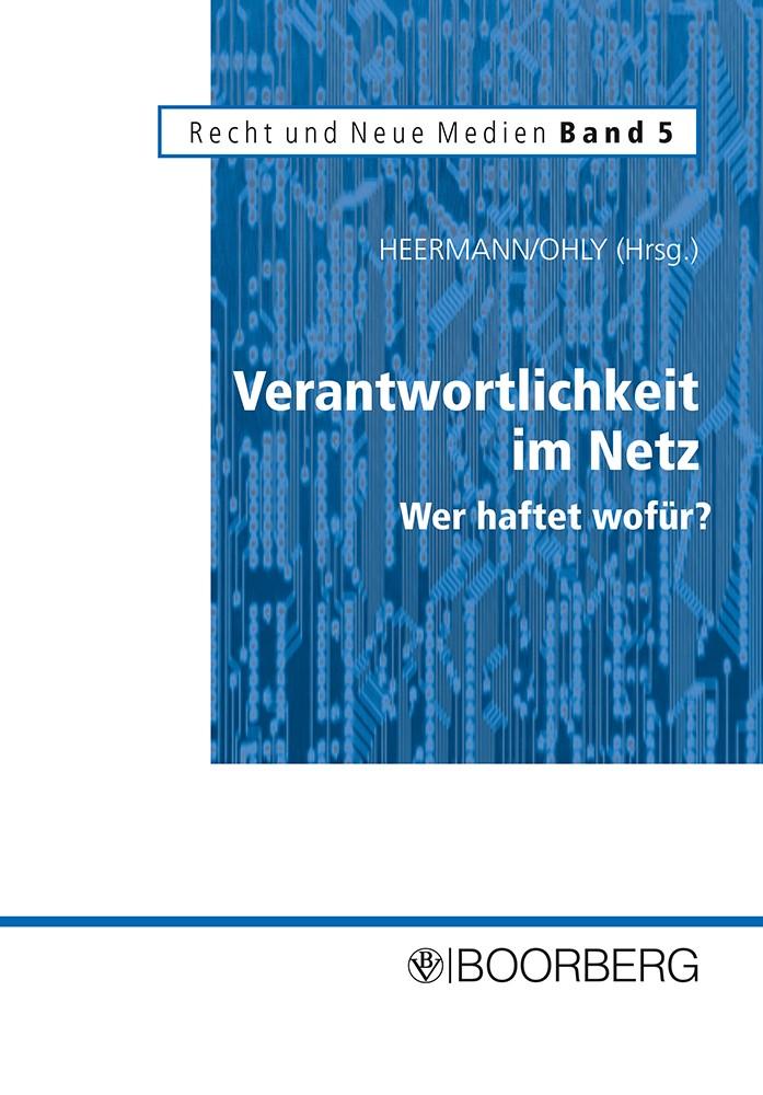 Abbildung von Heermann / Ohly | Verantwortlichkeit im Netz - Wer haftet wofür? | 2003