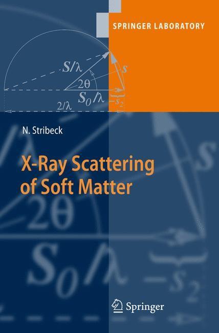 Abbildung von Stribeck | X-Ray Scattering of Soft Matter | 2007