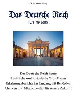 Abbildung von Haug | Das Deutsche Reich 1871 bis heute | 1. Auflage | 2020 | beck-shop.de