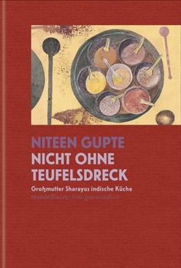 Abbildung von Gupte | Nicht ohne Teufelsdreck | 1. Auflage | 2021 | beck-shop.de
