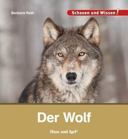 Abbildung von Rath   Der Wolf   1. Auflage   2021   beck-shop.de