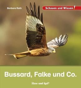 Abbildung von Rath | Bussard, Falke und Co. | 1. Auflage | 2021 | beck-shop.de