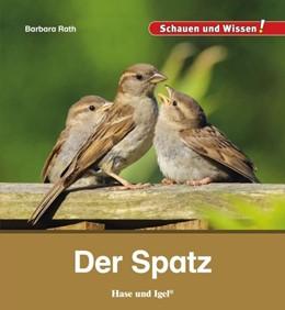 Abbildung von Rath   Der Spatz   1. Auflage   2021   beck-shop.de