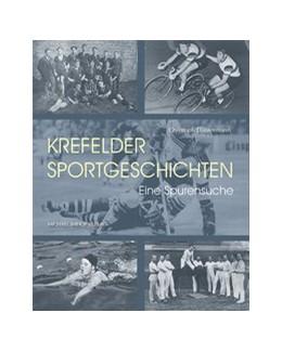 Abbildung von Dautermann | Krefelder Sportgeschichten | 1. Auflage | 2021 | beck-shop.de