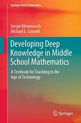 Abbildung von Abramovich / Connell   Developing Deep Knowledge in Middle School Mathematics   1. Auflage   2021   beck-shop.de