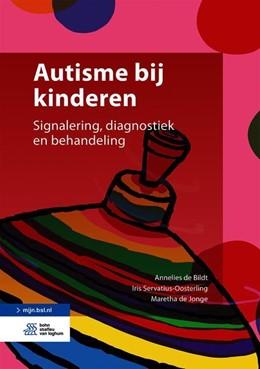 Abbildung von de Bildt / Servatius-Oosterling | Autisme bij kinderen | 1. Auflage | 2021 | beck-shop.de