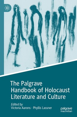 Abbildung von Aarons / Lassner | The Palgrave Handbook of Holocaust Literature and Culture | 1. Auflage | 2021 | beck-shop.de