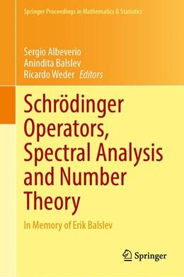 Abbildung von Albeverio / Balslev   Schrödinger Operators, Spectral Analysis and Number Theory   1. Auflage   2021   348   beck-shop.de