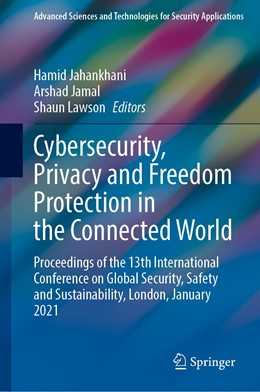 Abbildung von Jahankhani / Jamal | Cybersecurity, Privacy and Freedom Protection in the Connected World | 1. Auflage | 2021 | beck-shop.de