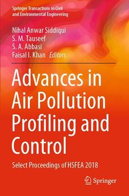 Abbildung von Siddiqui / Tauseef | Advances in Air Pollution Profiling and Control | 1. Auflage | 2021 | beck-shop.de