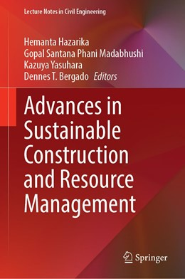 Abbildung von Hazarika / Madabhushi | Advances in Sustainable Construction and Resource Management | 1. Auflage | 2021 | 144 | beck-shop.de