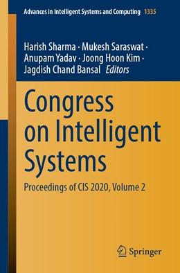 Abbildung von Sharma / Saraswat | Congress on Intelligent Systems | 1. Auflage | 2021 | 1335 | beck-shop.de