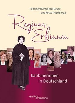 Abbildung von Deusel / Thiede | Reginas Erbinnen | 1. Auflage | 2021 | beck-shop.de