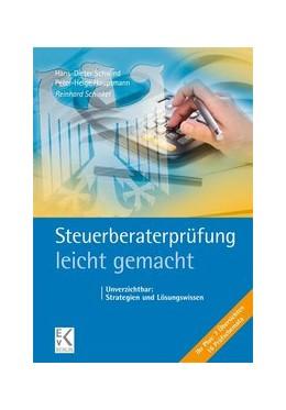 Abbildung von Schinkel / Schwind | Steuerberaterprüfung - leicht gemacht | 1. Auflage | 2021 | beck-shop.de