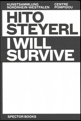 Abbildung von Ebner / Krystof | Hito Steyerl: I Will Survive | 1. Auflage | 2021 | beck-shop.de