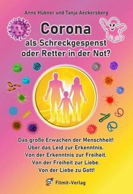 Abbildung von Aeckersberg / Hübner | Corona als Schreckgespenst oder Retter in der Not? | 1. Auflage | 2021 | beck-shop.de