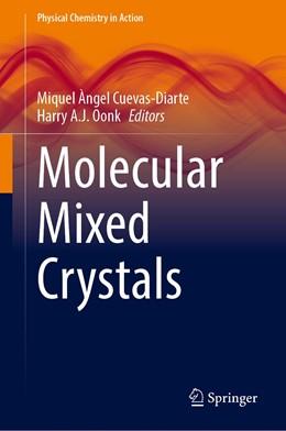 Abbildung von Cuevas-Diarte / Oonk | Molecular Mixed Crystals | 1. Auflage | 2021 | beck-shop.de