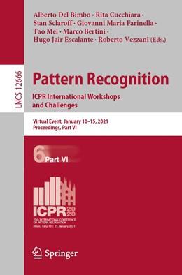 Abbildung von Del Bimbo / Cucchiara | Pattern Recognition. ICPR International Workshops and Challenges | 1. Auflage | 2021 | beck-shop.de
