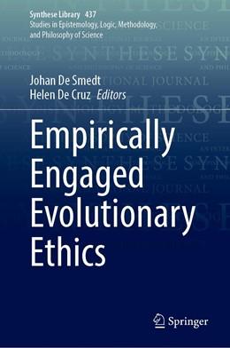 Abbildung von De Smedt / De Cruz | Empirically Engaged Evolutionary Ethics | 1. Auflage | 2021 | 437 | beck-shop.de