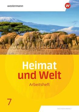 Abbildung von Heimat und Welt 7. Arbeitsheft. Sachsen-Anhalt | 1. Auflage | 2021 | beck-shop.de