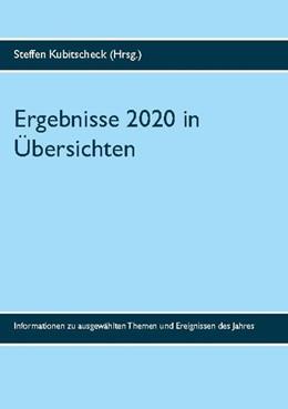 Abbildung von Kubitscheck | Ergebnisse 2020 in Übersichten | 1. Auflage | 2021 | beck-shop.de