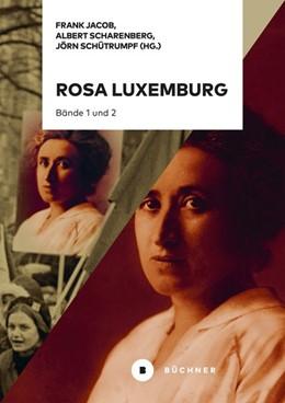 Abbildung von Jacob / Scharenberg   Rosa Luxemburg   1. Auflage   2021   beck-shop.de