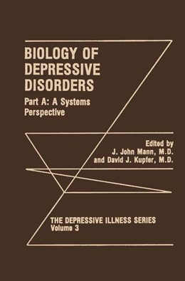 Abbildung von Mann / Kupfer | Biology of Depressive Disorders. Part A | 1993 | A Systems Perspective | 3
