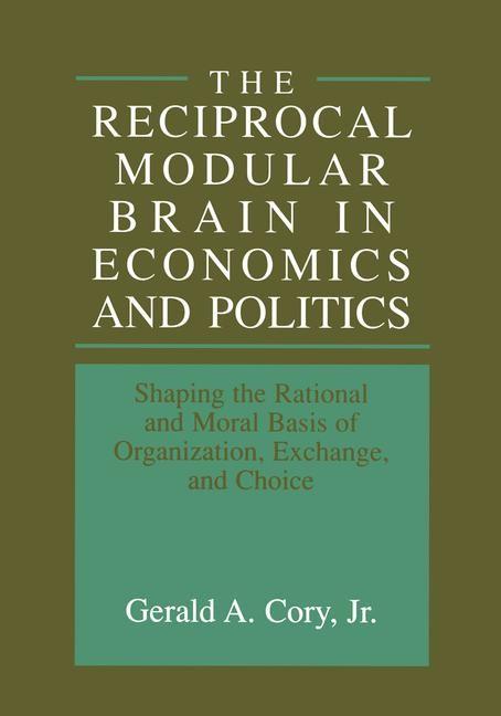 Abbildung von Cory Jr | The Reciprocal Modular Brain in Economics and Politics | 1999