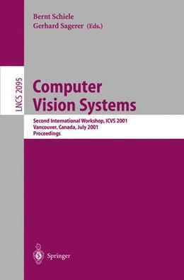 Abbildung von Schiele / Sagerer | Computer Vision Systems | 2001 | Second International Workshop,... | 2095