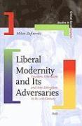 Abbildung von Zafirovski | Liberal Modernity and Its Adversaries | 2007