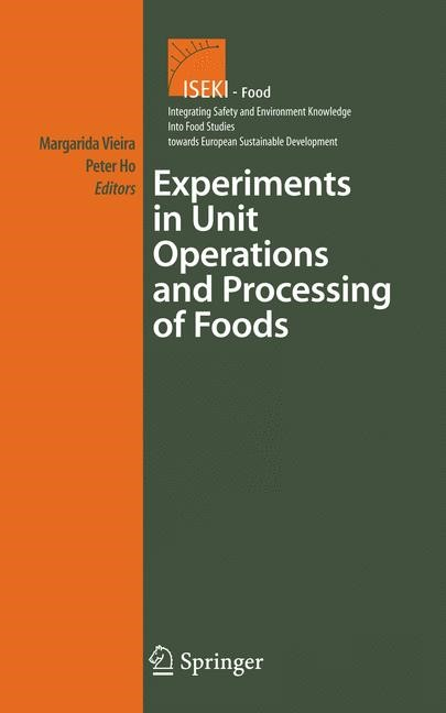 Abbildung von Cortez Vieira / Ho | Experiments in Unit Operations and Processing of Foods | 2008