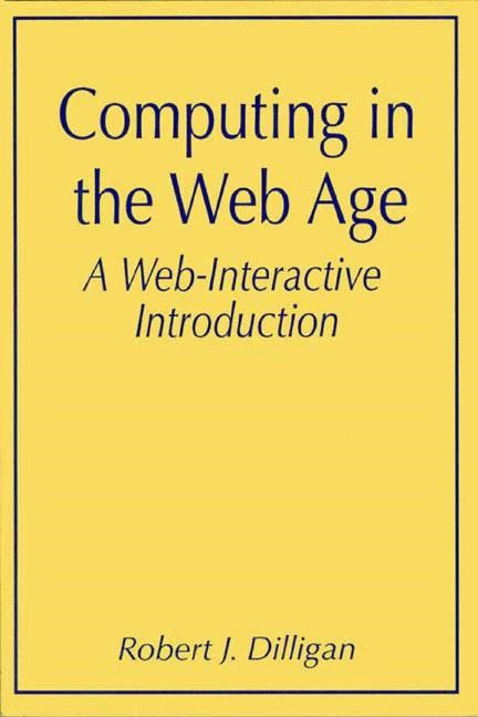 Abbildung von Dilligan | Computing in the Web Age: A Web-Interactive Introduction | 1998